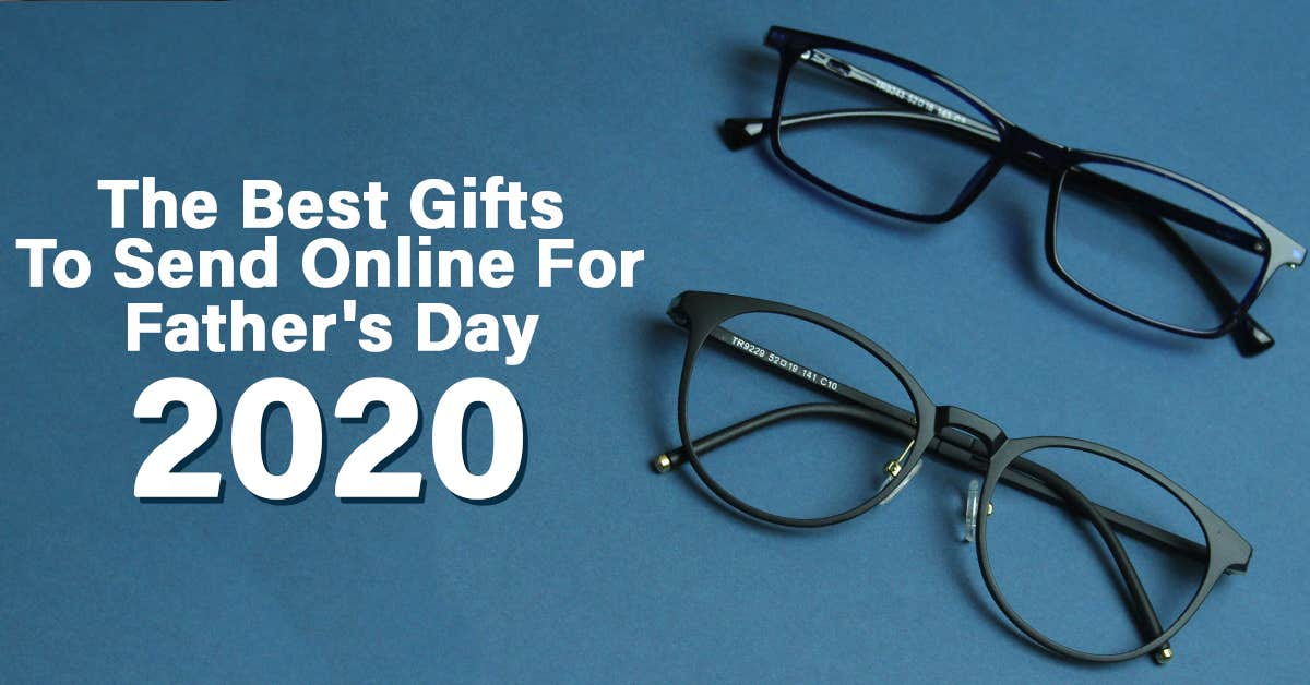 The Best Gifts To Send Online For Father's Day 2020