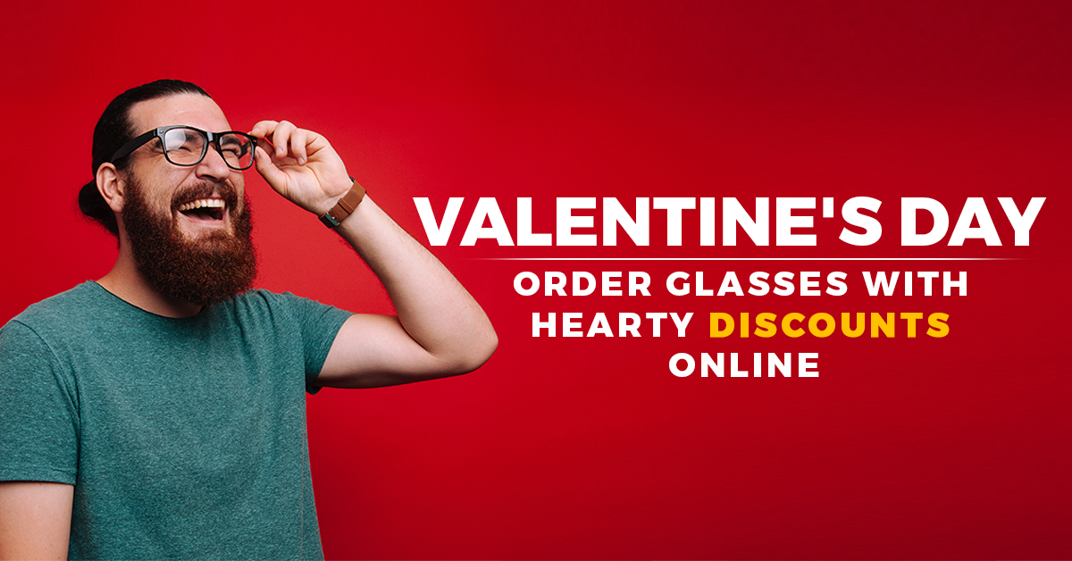 Valentine's Day: Order Glasses With Hearty Discounts Online