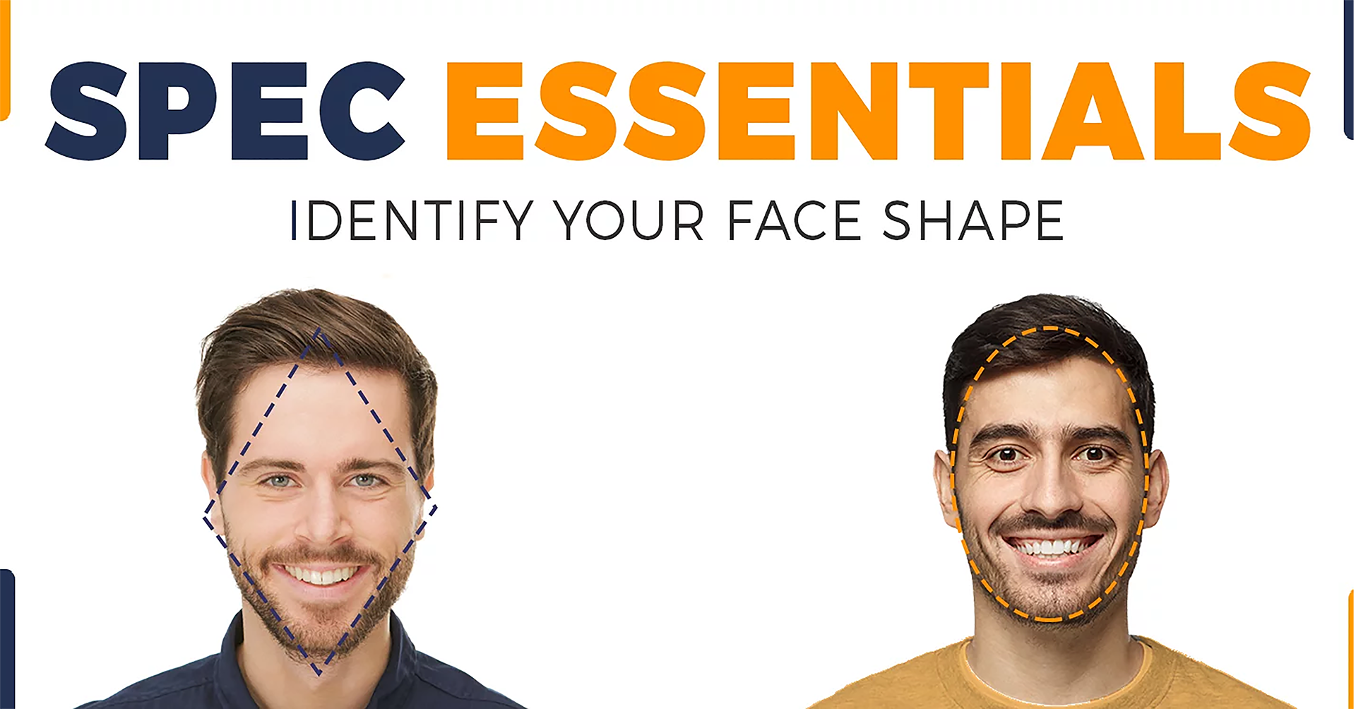 1)SPEC ESSENTIALS: IDENTIFY YOUR FACE SHAPE