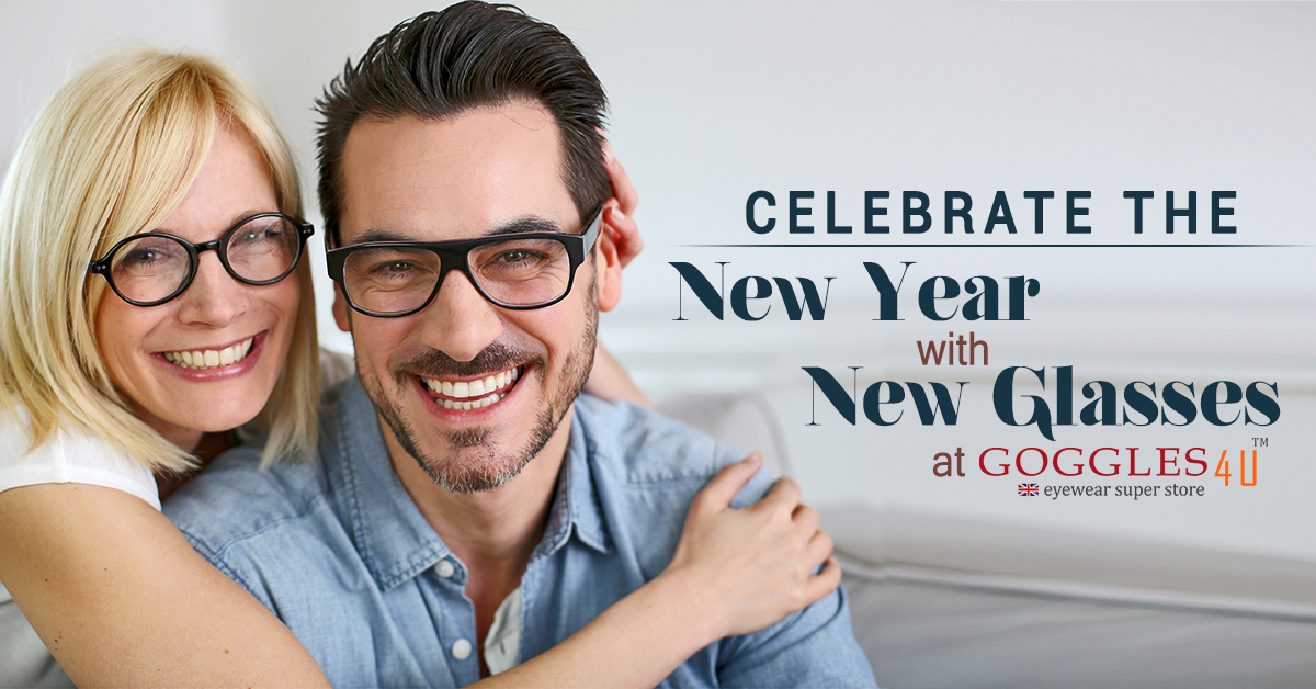 Celebrate The New Year With New Glasses At Goggles4U UK